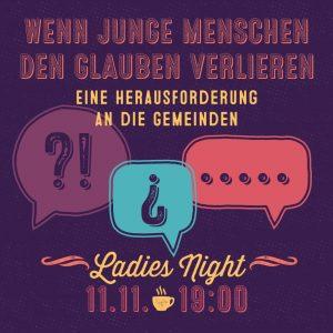 Ladies Night: Wenn junge Menschen den Glauben verlieren