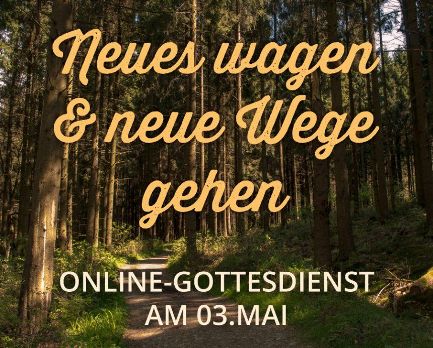 Online-Gottesdienst am 03.05.