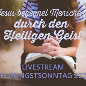 Livestream am Pfingstsonntag